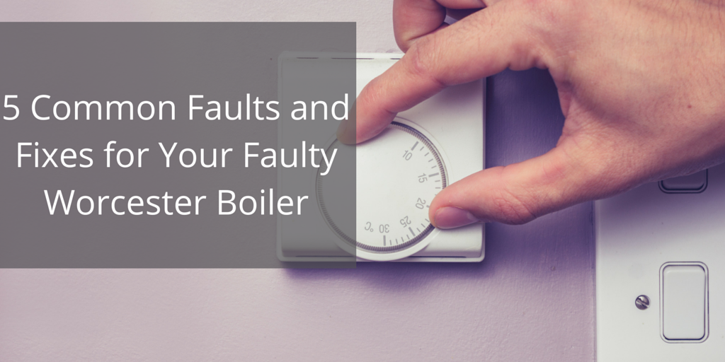 5_Common_Faults_and_Fixes_for_Your_Faulty_Worcester_Boiler.png