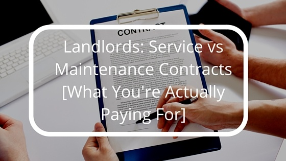 Landlords-_Service_vs_Maintenance_Contracts_What_Youre_Actually_Paying_For.jpg