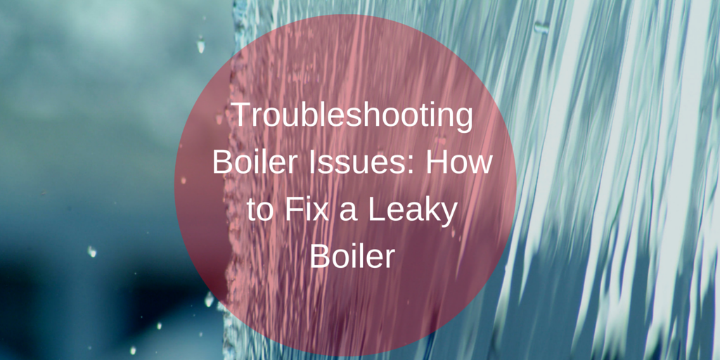 Troubleshooting_Boiler_Issues_How_to_Fix_a_Leaky_Boiler.png
