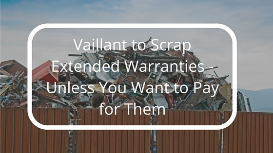 Vaillant_to_Scrap_Extended_Warranties_-_Unless_You_Want_to_Pay_for_Them.jpg