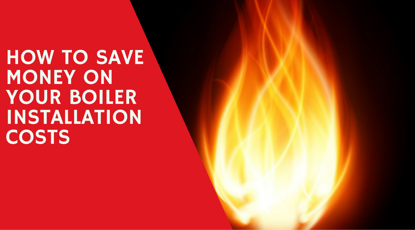 How to Save Money on Your Boiler Installation Costs