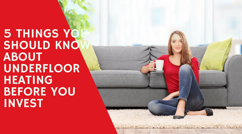 5 Things You Should Know About Underfloor Heating Before You Invest