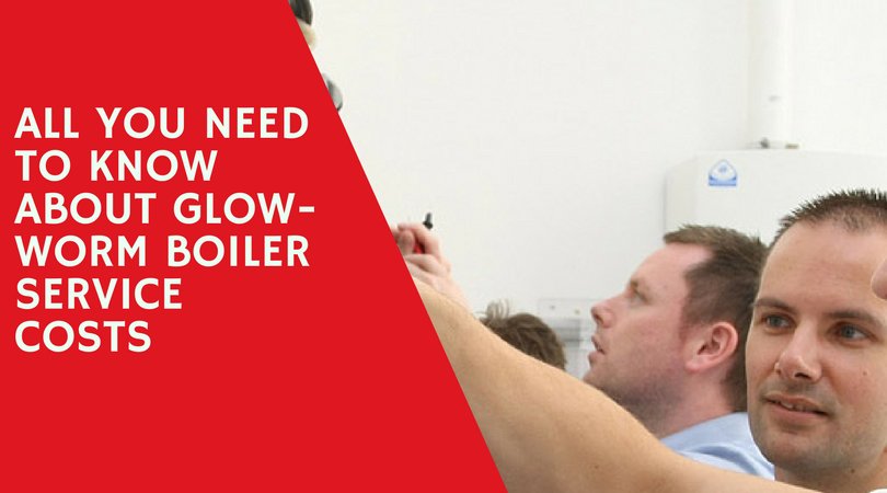 All You Need to Know About Glow-worm Boiler Service Costs
